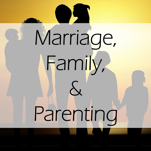 marriage, family, and parenting