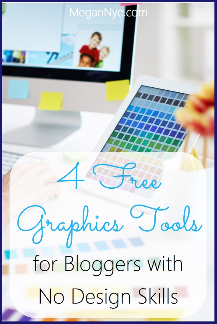 4 Free Graphics Tools for Bloggers with No Design Skills (MeganNye.com) -- Even people with no eye for design can easily and quickly put together stunning images that get eyes on your blog and drive traffic from social media.