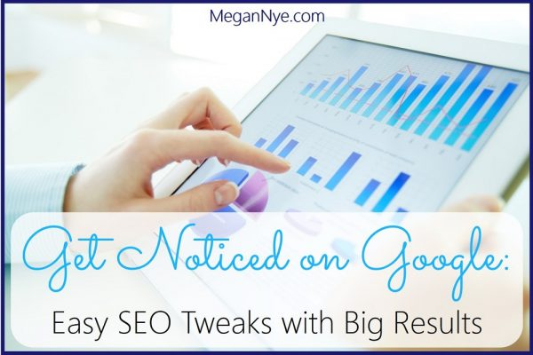 Get Noticed on Google - Easy SEO Tweaks with Big Results